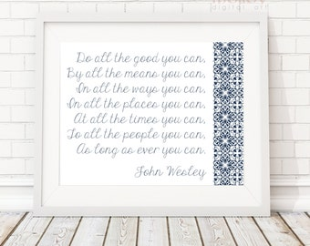 Do All The Good You Can - John Wesley, Inspirational Quote, Digital Art Download, Methodist, Instant Download Printable Art, Hillary Clinton