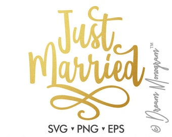 Just married Svg, Wedding Svg, Married Svg, mr and mrs, Bride Svg, Groom Svg, Cutting files for use with Silhouette Cameo, ScanNCut, Cricut