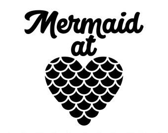 Mermaid Svg, Heart Svg, Mermaid at heart Svg, Mermaid heart Svg, Mermaid, Cutting files for use with Silhouette Cameo, ScanNCut, Cricut