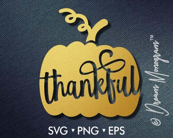 Thankful Svg / Blessed Svg / Thanksgiving Svg / Grateful Svg/ Cutting files for use with Silhouette Cameo and Cricut