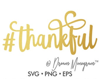 Thankful Svg / Blessed Svg / Thanksgiving Svg / Hashtag Thankful Svg/ Cutting files for use with Silhouette Cameo and Cricut