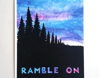 RAMBLE ON watercolor fine art print