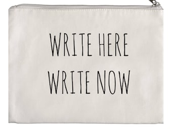 Write Here Write Now Pencil/Pen Pouch