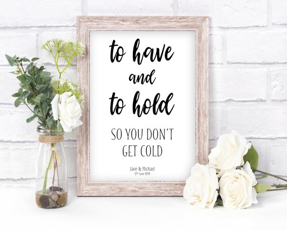 Guest Gifts sign Please Take One Sign Wedding Favor Sign To Have and to Hold in Case You Get Cold UNFRAMED Your Choice of Size and Color Print Sign Outdoor Wedding Sign