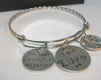 And the greatest of these is love, adjustable bangel hand stamped jewelry  inspirational personalized jewelry, corth 13 :13