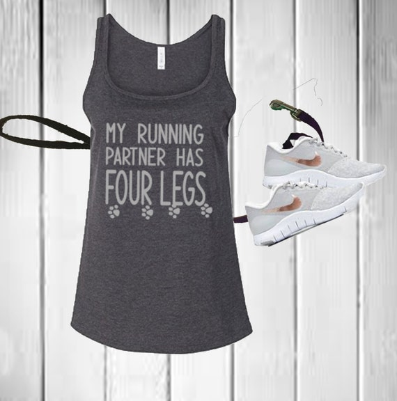 Running Partner Has Four Legs Tank,Dog Running Partner Top,Running Tank Top for Women,Dog Lover Tank Runner and Dog Gift Dog Owner Top