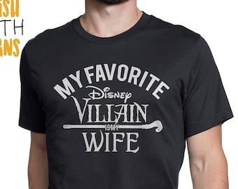 My favorite Disney Villain is my Wife Disney T shirt,  Men T-shirts, Couple Matching T shirt, Disneyland T-shirt, Disney World T-Shirts
