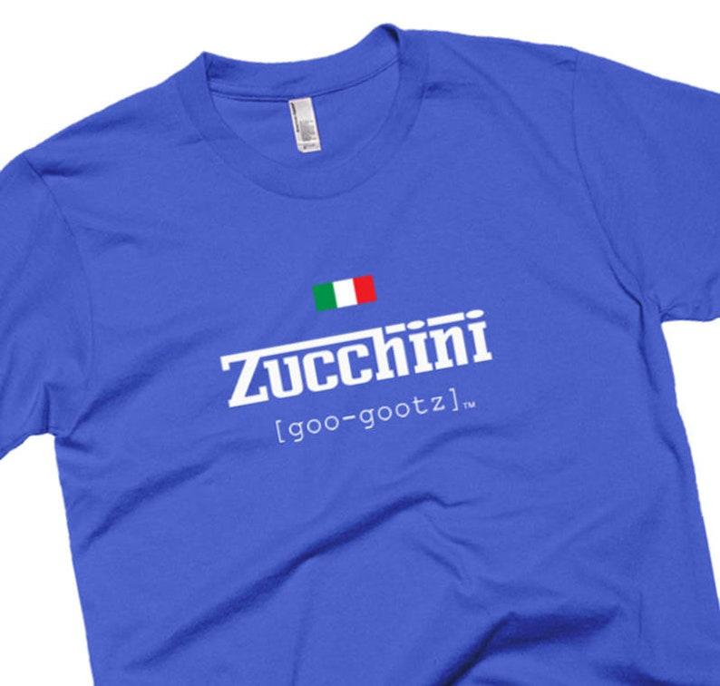 4a3e6e164c8f Italian Zucchini Pronunciation Tee Italy Food Pride T-Shirt | Etsy