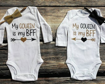 b25e14272 My cousin is my BFF, Cousin Best Friends Forever bodysuit set, BFF Cousins