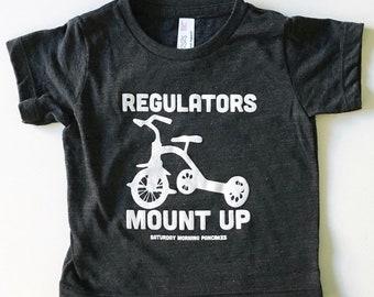Regulators Mount Up Kids Shirt, big wheels shirt, Fathers day gift, regulators mount up, popular kids shirts, tricycle shirt, custom made