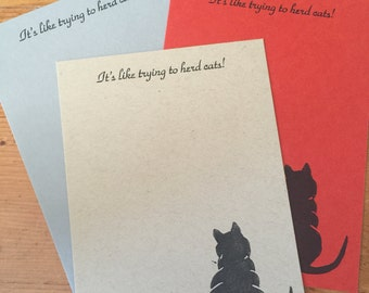 Letter Press: It is like trying to herd cats! 4 X 6 flat note card