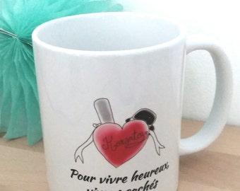 """Mug """"Pour vivre heureux, vivons cachés"""""""