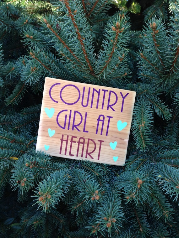 Country Girl At Heart Sign Country Home Decor Wooden Signs Etsy