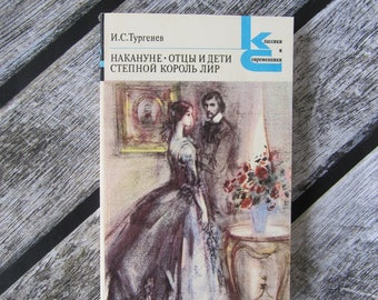 Turgenev Fathers And Sons On The Eve Steppe King Lear Russian Writers Classics Literature XIX
