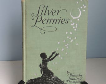 Silver Pennies by Blanche Tennings Thompson,Copyright 1927, Illustrated by Winifred Bromhall, Vintage Childs Poetry, Fairies And Fairylore