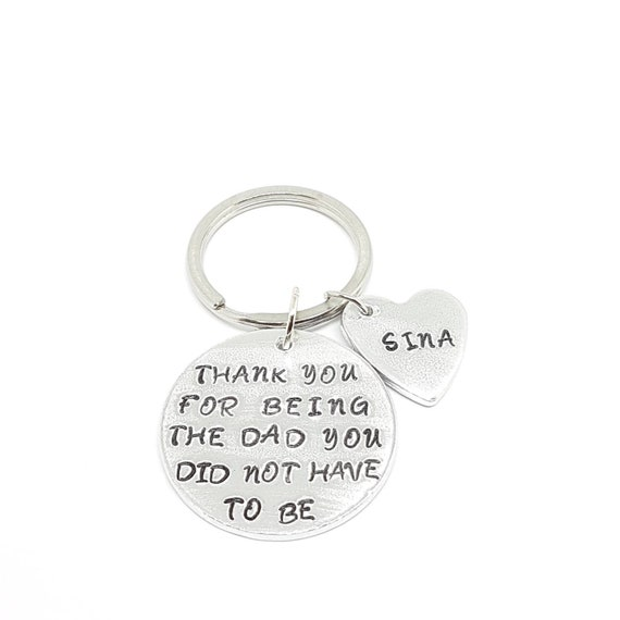 dThank you for being the dad you didn/'t have to be custom name Custom fathers day keychain