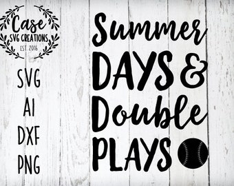 e9c85bbe54ae Summer Days and Double Plays SVG Cutting File