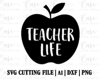 Teacher Life SVG Cutting File Ai Dxf And Png