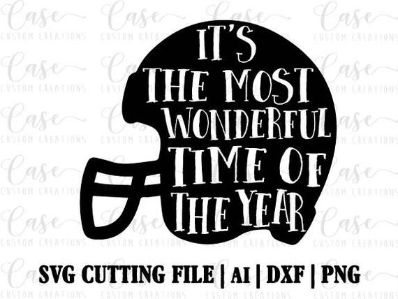 It S The Most Wonderful Time Of The Year Svg Cutting File Etsy