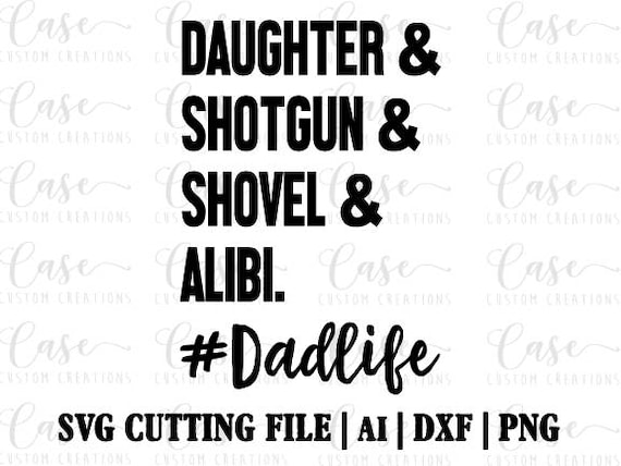 Dad Life Svg Cutting File Ai Dxf And Png Instant Download Etsy