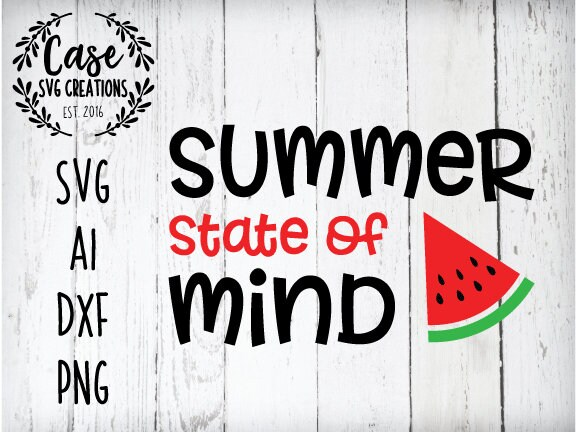 Summer State of Mind SVG Cutting File, Ai, Dxf and Printable