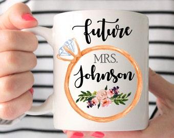 Future Mrs Mug, Mug for Future Mrs, Future Mrs Engaged Mug, Future Mrs Engagement Mug, Future Mrs Wedding Mug, Future Mrs Engagement Cup