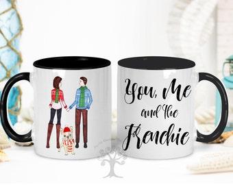 You, Me and the French Bulldog Mug, French Bulldog Mug, Custom Dog Mom, Dog Lover Gift, Gift For Dog Mom, Gift For French Bulldog Mom or Dad