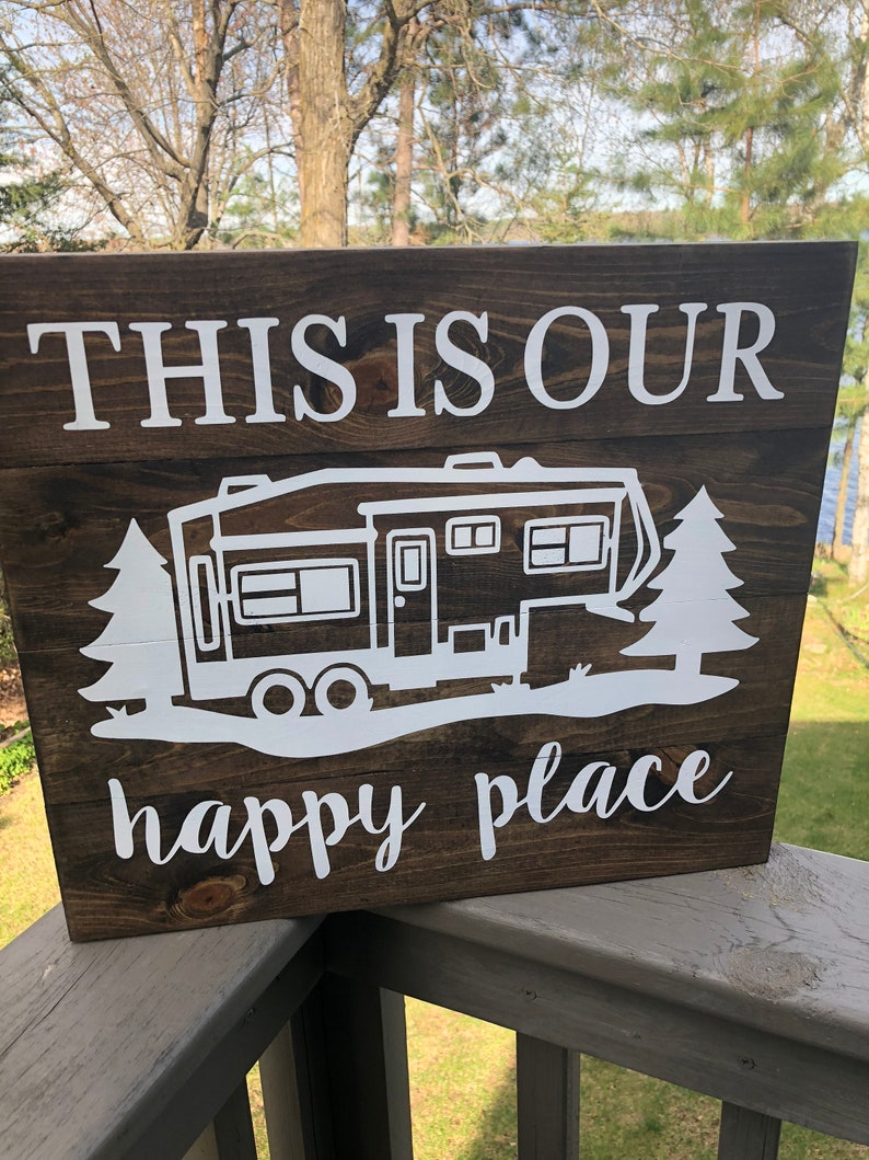 This Is Our Happy Place Wooden Sign, Camper Sign, Airstream, Vintage  Camper, Wooden Sign, Wood Art, Rustic Sign, Gift Idea