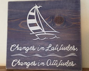 Changes in Latitudes, Changes in Attitudes - Jimmy Buffet inspired