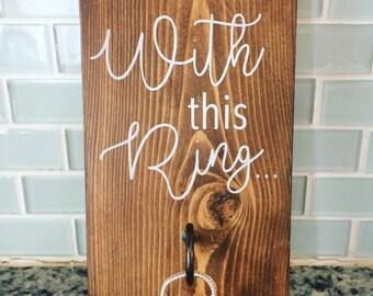 Ring holder wood sign