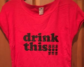Drink This Vintage 1980s Red and Black Graphic Iron On Women's T-Shirt