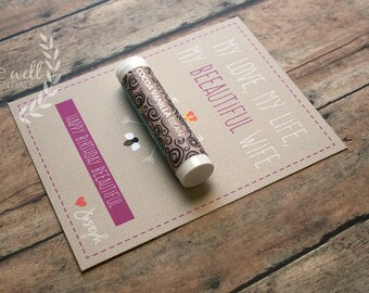 Wife Birthday card - My Love, My Life, My Beeautiful Wife! Happy Birthday Beeautiful!  {Customizable Happy Birthday Card w Organic Lip Balm}