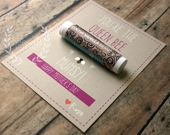 Mother's Day card - You're The Queen Bee Mumsy! Happy Mother's Day {Customizable Happy Mother's Card with Organic Lip Balm Gift}