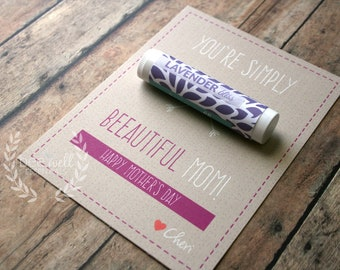 Mother's Day Card - You're Simply Beeautiful Mom! Happy Mother's Day {Customizable Happy Mother's Card with Organic Lip Balm Gift}