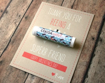 Friend Valentine - Thank You For Beeing A Superb Friend - {Customizable Homemade Valentine Card with Organic Beeswax Lip Balm}
