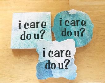 i care do u wood sign, i care do u wood magnet, small wood sign, inspirational wood art, human rights sign, i care do u home decor