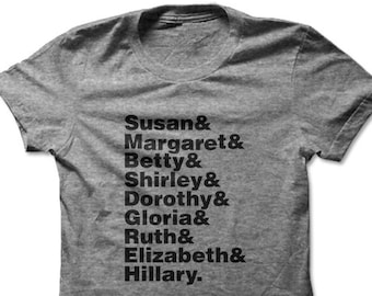 Feminist Leaders | Feminist | Feminism Shirt | Feminism | Feminist Gift | Feminist Top | Elizabeth Warren | Hillary Clinton | Unisex T-shirt