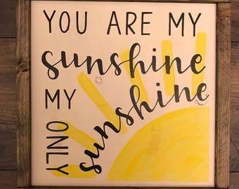 You Are My Sunshine | Framed Sign | Nursery Decor | Child Sign | Distressed Sign