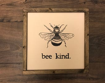 Be Kind | Bee Kind | Customizable | Print or Calligraphy| Bee Sign | Framed Sign | Hand Drawn Sign