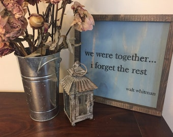 We Were Together | Rustic Framed Sign