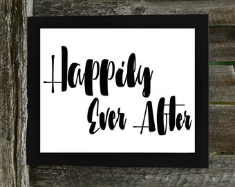 Happily Ever After Print, Happily Ever After Digital Download, Wedding Print, Downloadable Print