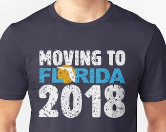 Are you moving to Florida soon and want to tell everyone? This shirt is for you! Moving to Florida 2018 shirt with a map of Florida in the o