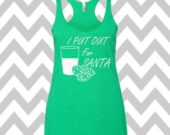 d3f242594335 I Put Out For Santa Ugly Christmas Tank Top Funny Holiday Party Tank Top  Ugly Christmas Shirt Tank Top Flowy Racerback Tank Top Ugly Sweater