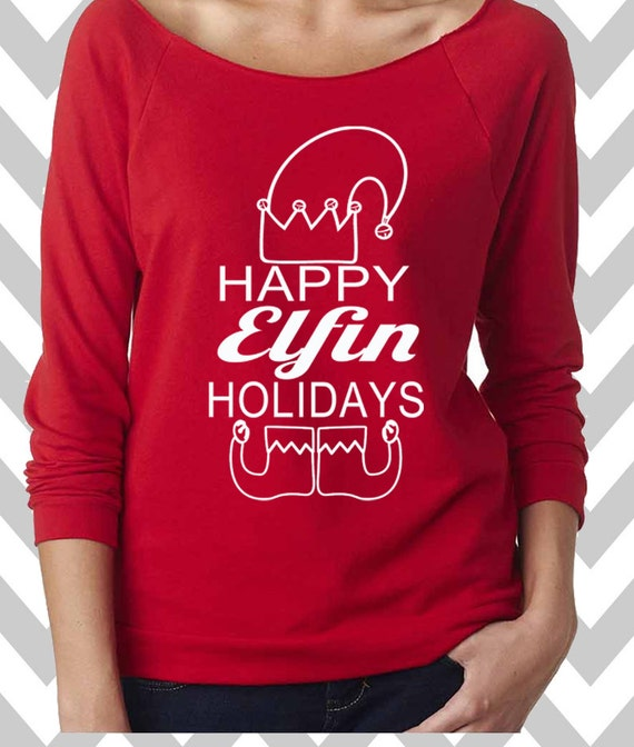 Happy Elfin Holidays Funny Christmas Sweater 34 Sleeve Etsy