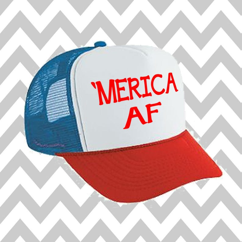 1a3f7e1f52b9e Merica AF Trucker Hat  Merica Trucker Hat Fourth Of July