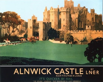Vintage LNER Alnwick Castle Northumberland Railway Poster A3/A2/A1 Print