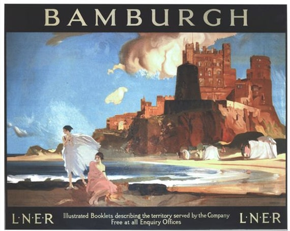 Vintage LNER Northumberland Bamburgh Castle Railway Poster A3 A2  Reprint