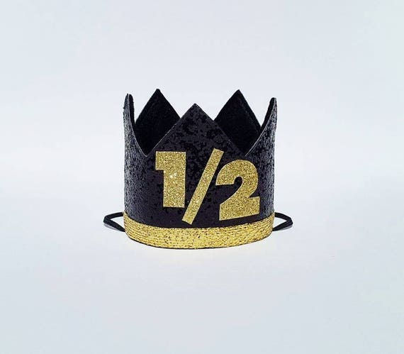Boy 6 Months Half 1 2 Birthday Crown In Black And Gold For Cake Smash