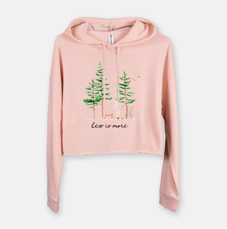 Less is More Cropped Hooded Sweatshirt  Camping clothes  Blush