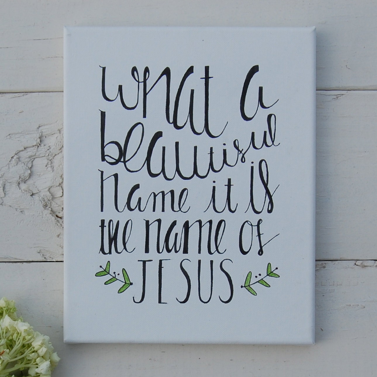 What A Beautiful Name It Is The Name Of Jesus Canvas Etsy